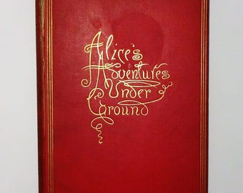 1886 Alice's Adventures Under Ground by Lewis Carroll, TRUE FIRST EDITION, 1st Issue, Illustrated