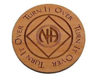 Turn It Over NA Recovery Slogan Medallion - 12 Step Tokens and Unique Personalized Gifts from WoodenUrecover.com (WNAM014)