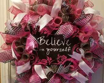 Believe in Yourself Wreath