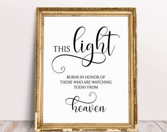 This Light Burns In Honor Of Those Who Are Watching From Heaven, In Loving Memory Sign, Wedding Memory Sign, Memorial Sign, Wedding Print