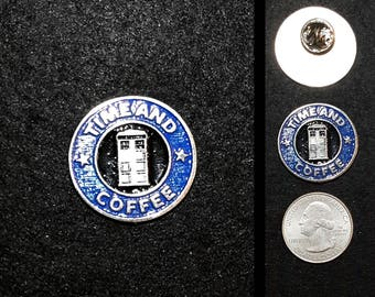 TIme and Coffee (Dr Who) 1.1 inch Lapel Pin or Magnet