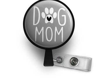 Dog Mom Retractable ID Badge Reel