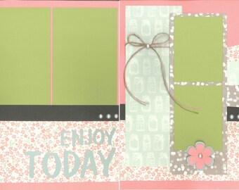 12x12 ENJOY TODAY scrapbook page kit, premade scrapbook kut, 12x12 scrapbook page kit, premade scrapbook pages, 12x12 scrapbook layout