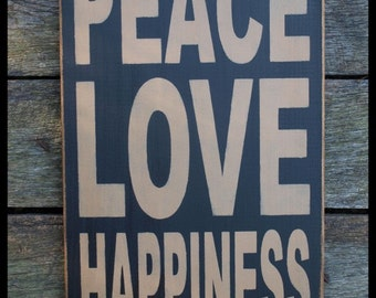Peace, Love & Happiness, Primitive Wood Wall Sign, Word Art, Typography