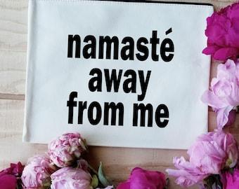 Namaste Away From MeCosmetics  Makeup Bag