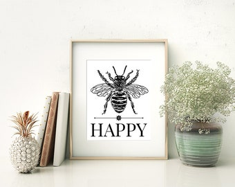 Bee Happy - Digital Download Quote / Artwork / Typography Wall Art / Gallery Wall / Spring / Inspiration
