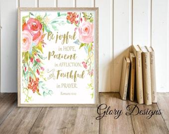 Printable, Bible verse art, Bible Verse Printable, Be joyful in hope printable, Romans 12:12 print, Scripture Printable, Floral Printable