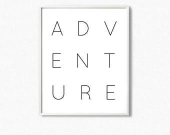 Adventure prints, travel quotes, inspirational words, wanderlust print,  adventure wall art