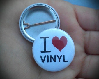 I Love Vinyl Pin Button, Love Records style image by Dat Jam clothing
