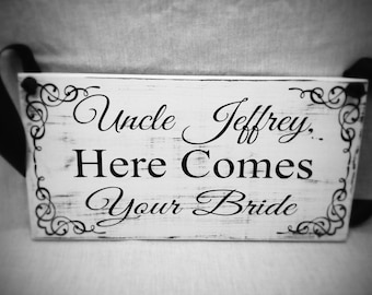 Ring Bearer Sign, Uncle Here Comes, Wedding Signs, Wedding Decor, Here Comes The Bride, Rustic Wedding, 7x14