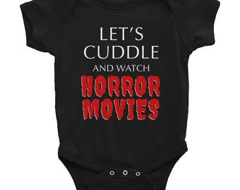 Let's Cuddle and Watch Horror Movies || Goth Baby Clothes || Halloween Baby || Funny Horror || Alternative Baby || Punk Baby