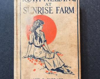 Vintage Book 1915 Ruth Fielding at Sunrise Farm by Alice B. Emerson