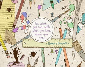 Theodore Roosevelt quote art print - recycled paper