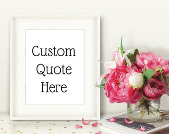 Custom Quote Printable, Custom Valentine's Day Print, DIY Nursery Wall Art, Custom Coworker Gift, Personalized Gift for Her, Gift-for-Mom