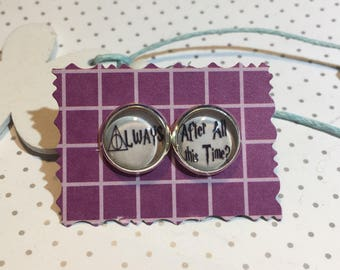 "Earring Earrings ""After all this time... Always"""