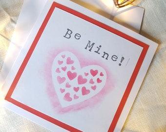 Anniversary Card/Valentine's Card/Love Card/Be Mine/Hearts