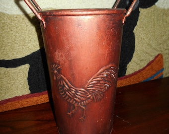 Vintage Copper Rooster Vase / Tall Bucket