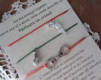 Partners in crime, wish bracelets, three wish bracelets, set of wish bracelets
