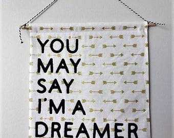 I'm a dreamer // cotton banner wall decor