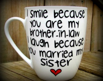 Brother in law, Brother in law gift, Gift for him, Personalized Brother in law mug, Humor mug, Funny mug, Brother in law mug, Sister