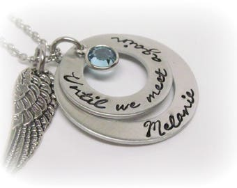 Personalized Memorial Necklace - Until We Meet Again - Custom Hand Stamped Memorial Jewelry - Wing Charm And Birthstone