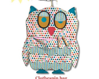clothes pin bag pattern or kids room organizer pattern - Whoo's Hanging Out...
