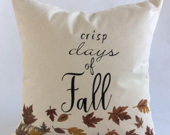 Fall Leaves Pillow Cover, Autumn Sham, Fall Comfort Cushion, Fall Saying Pillow, Pillow with Saying, Pillow with words