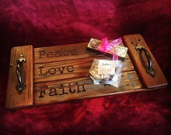 Peace, Love, Faith  Rustic servung tray