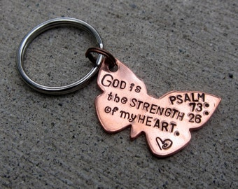 Butterfly Bible Verse Key Chain Psalm 73 26 God is the Strength of my Heart - Hand Stamped Scripture