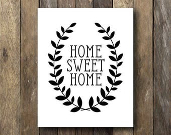 Home Sweet Home Printable - Black and White Wall Art - Instant Download Printables