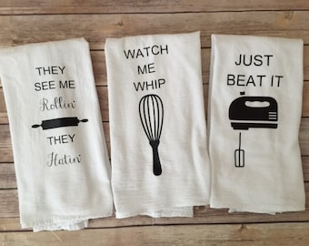Custom Song Lyric Tea Towels - Watch me Whip, Just Beat it, They See me rollin'  Funny Tea Towels - Foodie Gifts