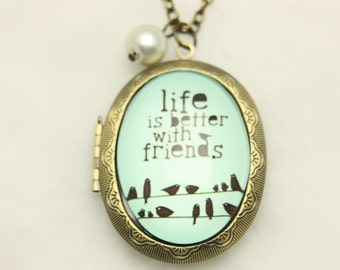 Life is better with friends locket,  Life is better with friends Necklace, (3040m)