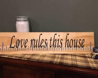 Love Rules This House hand painted sign