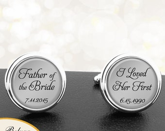 Father of the Bride Cufflinks I Loved Her First Personalized Cufflinks Handmade Cuff Links for Wedding Men Dads Stepfathers, Fathers