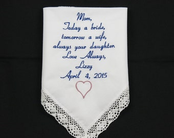 Wedding Hankerchief for Mom Embroidered Wedding Handkerchief gift Mother of the Bride Personalized from Daughter to Mom Napa Embroidery