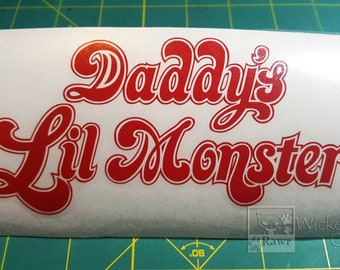 Daddy's Lil Monster vinyl car decal - Harley Quinn Fans Unite!