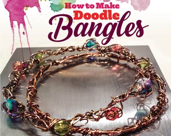 TUTORIAL: Doodle Bangle Pair (Wire-Wrapped Bracelet Instructions)
