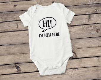 Hi! I'm New Here Bodysuit | Speech Bubble Bodysuit | Newborn Bodysuit