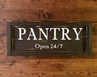 Pantry Wood Sign