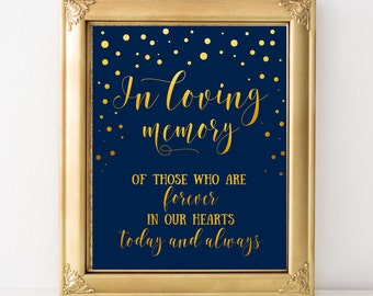 Wedding remembrance sign In loving memory sign Wedding memory Memorial sign table Navy and gold wedding signage Printable wedding signs