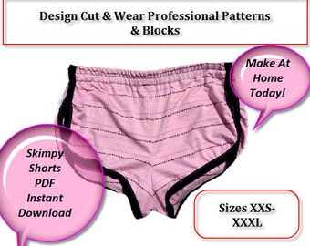 PDF Instant Download Skimpy Shorts Pattern- Jersey/knit  Sizes  xxs  -xxxl SLOPER -Print & Make at Home Today With Detailed Sew Along Guide.