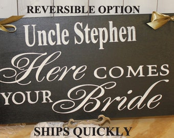 Uncle Here Comes Your BRIDE Sign/Photo Prop/U Choose Colors/Great Shower Gift/Black/White/Reversible/Weood Sign/Wedding Sign/Fast Shipping