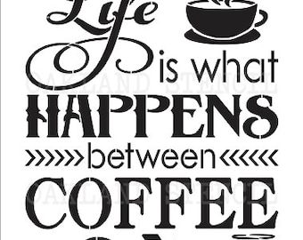 """Primitive STENCIL**Life is what happens between Coffee & Wine**12""""x16"""" or 12""""x24"""" for Painting Signs,Canvas,Fabric,Wood,Airbrush, Vintage"""