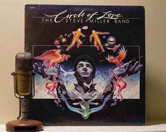 """Steve Miller Vinyl Record Album 1980s Classic Rock Pop """"Circle of Love"""" (Original 1985 Capitol  with inner sleeve and 18 min. """"Macho City"""")"""