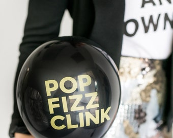 Brunch and Bubbly - POP FIZZ CLINK Balloons : Black and Metallic Gold Printed Balloons, New Year's Eve Party Balloons, Holiday Party Decor