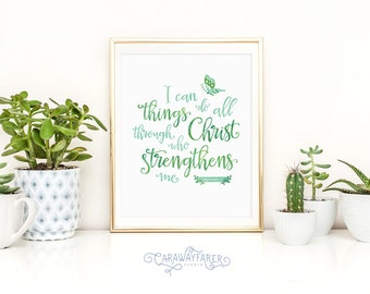 Scripture Verse Quote Print Bible Verse Wall Art Encouragement Gift I Can Do All Things Philippians 413 Christian Gift Bible Verse Art Print