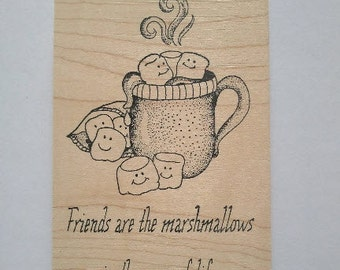 Friends are Marshmallows of Life Rubber Stamp - 168W05