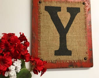 Rustic, Burlap, Monogram, Primitive BURLAP sign, Barn Wedding, Cowboy Letter Y, Red Sign, Distressed Monogram, Sign ready to Hang, Shabby
