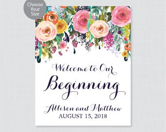 Printable Welcome to Our Beginning Sign - Floral Wedding Welcome Sign - Colorful Flower Personalized Wedding to Our Beginning 0003-B