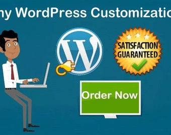 wordpress customization :I will do any wordpress customization